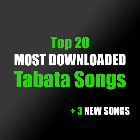 Tabata Songs - Top 20 Most Downloaded Songs (+3 New Songs)