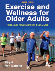 Exercise and Wellness for Older Adults, Second Edition