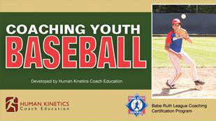 Coaching Youth Baseball the Babe Ruth League Way