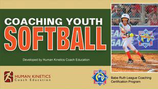 Coaching Youth Softball the Babe Ruth League Way