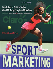 Sport Marketing, Fifth Edition With HKPropel Access