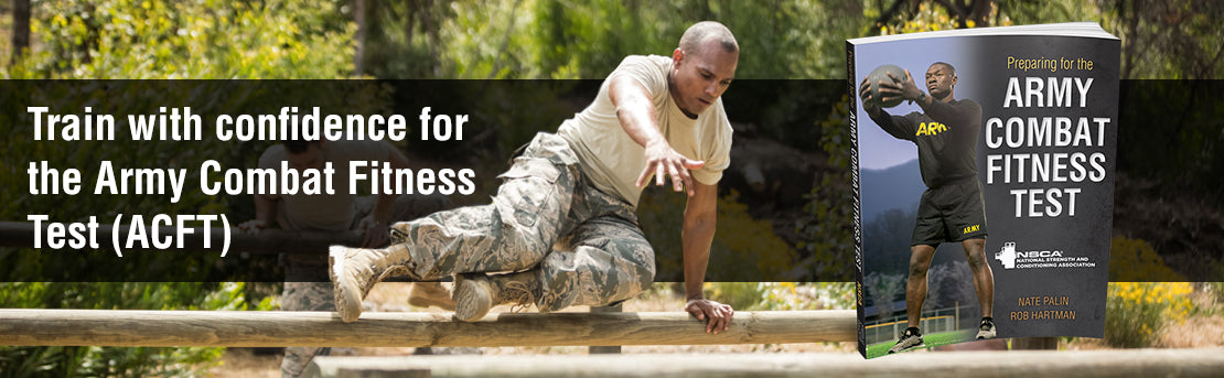 Train with confidence for the Army Combat Fitness Test