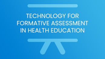 Technology for formative assessment in healthy education