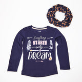 Everything Starts With A Dream Long Sleeve Tee With Scarf