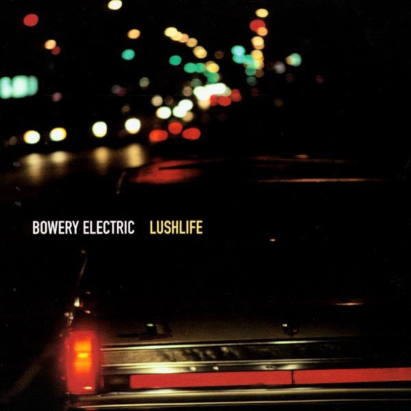 Bowery Electric ‎– Lushlife - New Vinyl Lp 2019 Beggars Banquet Reissue with Gatefold Jacket - Electronic / Trip Hop / Downtempo
