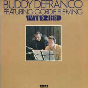 Buddy DeFranco Featuring Gordie Fleming ‎- Waterbed - VG+ Stereo 1978 USA - Jazz
