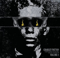 Charley Patton - Complete Recorded Works in Chronological Order (Vol. 2) - New Vinyl Record 2013 Third Man Records 'Document Reissues' Compilation Pressing - Delta Blues