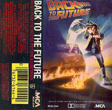 Various - Back To The Future (Music From The Motion Picture) - VG+ 1985 USA Cassette Tape - Soundtrack