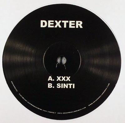 "Dexter ‎– XXX / Sinti - Mint- 12"" Single USA 2005 - Acid House"