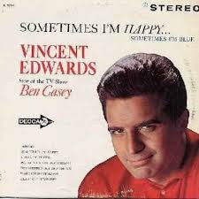 Vince Edwards – Sometimes I'm Happy... Sometimes I'm Blue - Mint- Lp Record 1962 USA Stereo Original Vinyl - Pop / Vocal