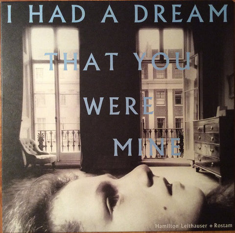 Hamilton Leithauser + Rostam - I Had A Dream That You Were Mine - New Lp Record 2016 USA Vinyl - Indie Rock