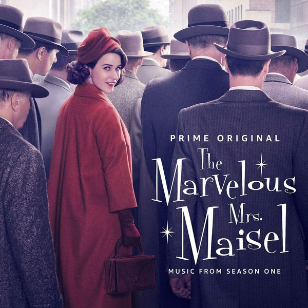 Various - The Marvelous Mrs. Maisel: Music From Season One (Prime Original Series) - New Lp 2019 UMe Pressing - Soundtrack / Television