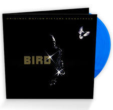 Charlie Parker - Bird (Original 1988 Motion Picture Soundtrack) - New Vinyl Record 2016 Friday Music Limited Edition Gatefold Reissue on 180 Gram Blue Vinyl - Soundtrack / Jazz
