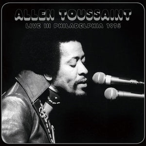 Allen Toussaint - Live in Philadelphia, 1975 - New Lp 2016 USA Record Store Day 180 gram Vinyl - Rhythm & Blues / Funk