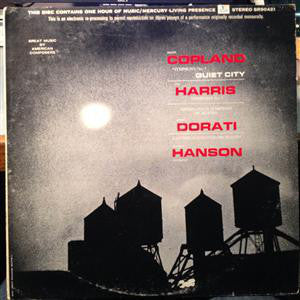 Aaron Copland & Roy Harris ‎– Symphony No. 3 & Quiet City / Symphony No. 3 - VG+ 1965 Mercury Living Stereo USA Original - Classical