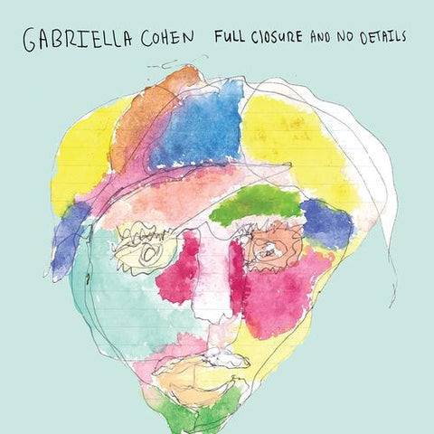 Gabriella Cohen ‎– Full Closure And No Details - New Vinyl Lp 2017 Captured Tracks Pressing with Download - Lo-Fi / Indie Rock