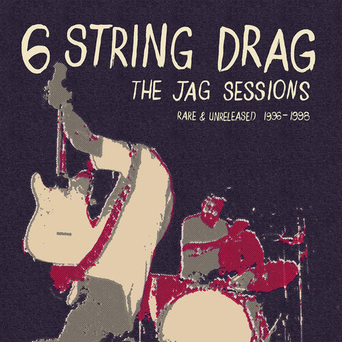 6 String Drag - The Jag Sessions (Rare & Unreleased 1996-1998) - New Lp 2019 Schoolkids RSD Limited Release on Red Vinyl - Alt-Country / Country Rock