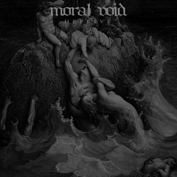 Moral Void ‎– Deprive - New Vinyl 2017 Translation Loss Records Pressing on Silver Vinyl with Download (Limited to 300!) - Chicago, IL Black Metal / Crust