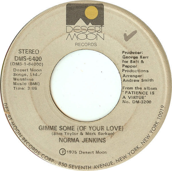 "Norma Jenkins - Gimme Some (Of Your Love) / It's All Over Now Mint- - 7"" Single 45RPM 1975 Desert Moon USA - Funk/Soul"