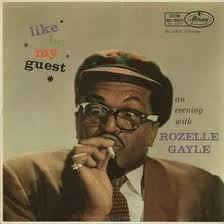 Rozelle Gayle ‎- Like, Be My Guest. An Evening With Rozelle Gayle - VG Mono USA - Jazz / Chicago Blues