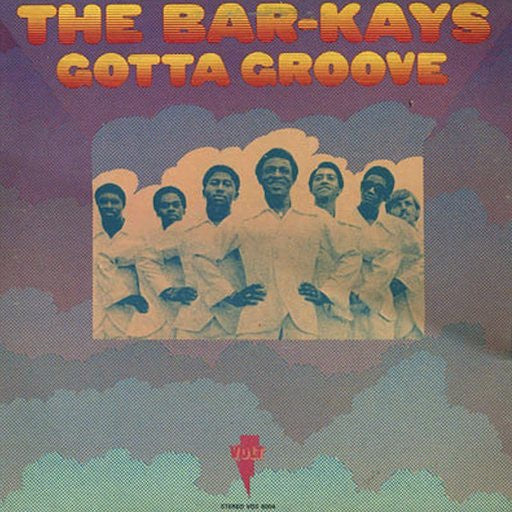 Bar-Kays ‎– Gotta Groove (1969) - New Record LP 2019 Craft Recordings 50th Anniversary Edition Black 180 gram Vinyl Reissue - Funk / Soul