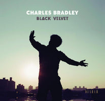 (PRE-ORDER) Charles Bradley - Black Velvet - New Vinyl Lp 2018 Daptone Records Pressing with Download - Funk / Soul
