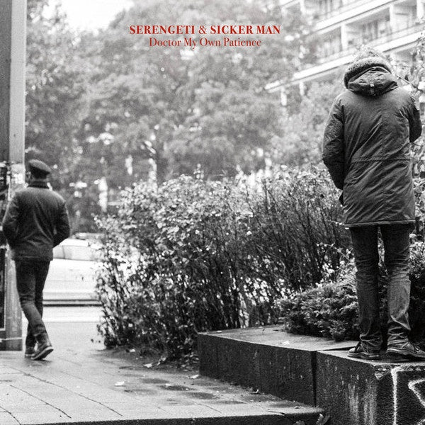 Serengeti & Sicker Man ‎– Doctor My Own Patience - New Vinyl LP Record 2016 - Hip Hop / Rock