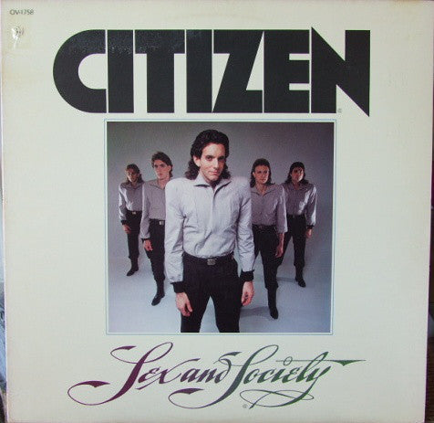 Citizen ‎– Sex And Society - Mint- 1980 Stereo USA - Rock