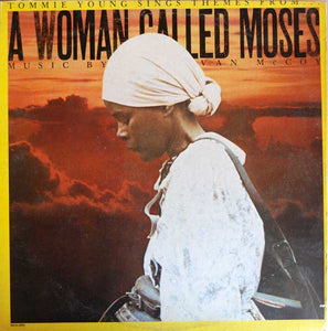 "Tommie Young ‎– Sings Themes From... ""A Woman Called Moses"" - Music By Van McCoy - VG+ Lp Record 1978 USA Original Vinyl - Score / Soul / Funk"
