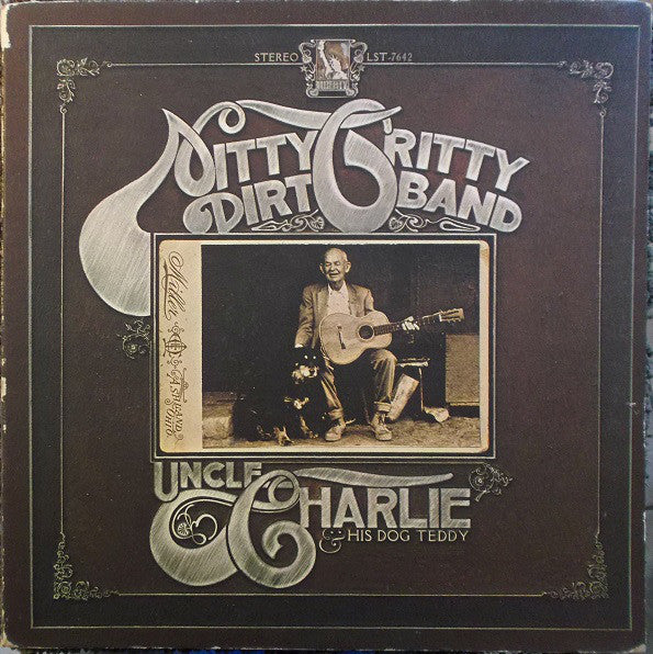 Nitty Gritty Dirt Band - Uncle Charlie & His Dog Teddy - VG 1970 Stereo (Original Press With Macthing Inner Sleeve) USA - Country Rock