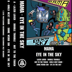 Mama - Eye In The Sky New Cassette 2016 Maximum Pelt Green Tape - Chicago IL Indie / Power Pop