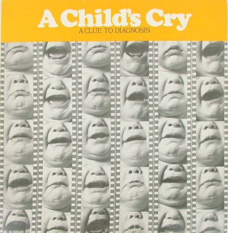Eugene G. Weinberg - A Child's Cry: A Clue To Diagnosis - VG+ 1971 Mono USA - Spoken Word/Education