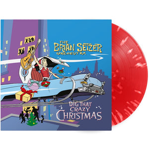 The Brian Setzer Orchestra - Dig That Crazy Christmas - New LP Record 2019 Surfdog Limited Edition Red/White Splatter Vinyl Canada Import - Holiday / Rockabilly