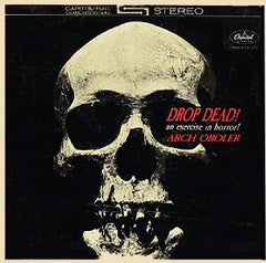 Arch Oboler - Drop Dead! An Exercise In Horror! - VG+ 1962 Stereo USA Original Press - Sound Effects/Spoken Word