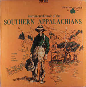 Various - Instrumental Music Of The Southern Appalachians - VG+ (VG- Cover) 1960's Stereo USA - Country/Bluegrass