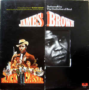 James Brown ‎– Black Caesar (Original Soundtrack) - VG- (Low Grade) 1973 Stereo USA Original Press - Funk / Soundtrack