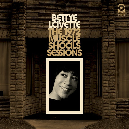 Betty LaVette - The 1972 Muscle Shoals Sessions - New Vinyl Lp 2018 Run Out Groove Limited Compilation Pressing - Soul