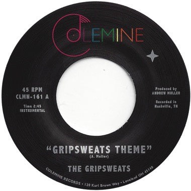 "The Gripsweats - Gripsweats Theme / Intermission - New Vinyl 2018 Colemine Limited Edition 7"" on White Vinyl - Funk / Soul"