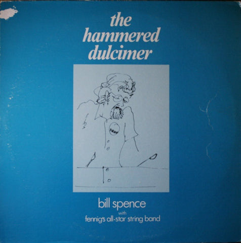 Bill Spence With Fennig's All-Star String Band ‎– The Hammered Dulcimer - VG+ Stereo 1973 USA - Folk