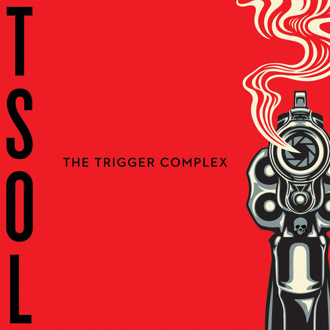 T.S.O.L - The Trigger Complex - New Vinyl Record 2017 Rise Records Limited Edition Clear Vinyl + Download - Punk Rock / Art-Punk