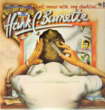 Hank C. Burnette ‎– Don't Mess With My Ducktail - New Sealed (Vintage 1979) Gold Clear Vinyl