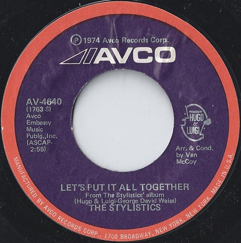 "The Stylistics ‎– Let's Put It All Together / I Take It Out On You - VG+ 7"" Single 45RPM 1974 Avco USA - Funk / Soul"