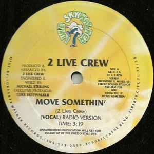 "2 Live Crew ‎– Move Somethin' - VG+ 12"" Single Luke Skywalker Records USA - Hip Hop"