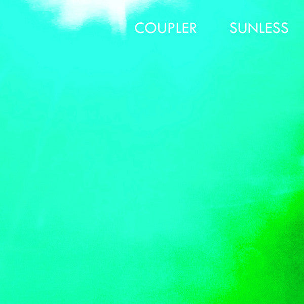 Coupler ‎– Sunless - New Vinyl 2011 USA Limited Edition w/CD - Electronic Experimental