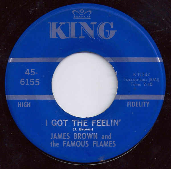 "James Brown and the Famous Flames  - I Got The Feelin' / If I Ruled the World VG 1968 7"" 45 Rpm King - Funk"