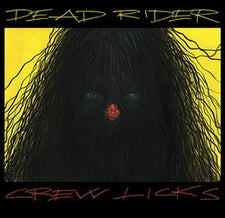 Dead Rider - Crew Licks - New Vinyl 2017 Drag City Pressing - Avant Garde / Experimental Rock