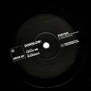 "Downlow ‎– Catch Me - Mint 12"" Single Record 2002 UK Drive By Vinyl - Breaks, Drum n Bass"
