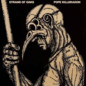 Strand Of Oaks ‎– Pope Killdragon (2010) - New LP Record 2019 Western Vinyl USA Limited Edition Susquehanna River Blue Colored Vinyl - Folk Rock