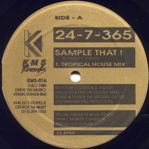 "24-7-365 ‎– Sample That! - VG+ 12"" Single Record 1989 KMS Detroit USA Vinyl - House"