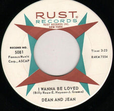 "Dean And Jean ‎– I Wanna Be Loved / Thread Your Needle VG 7"" Single 45 RPM 1964 Rust Records - Rock / R&B"